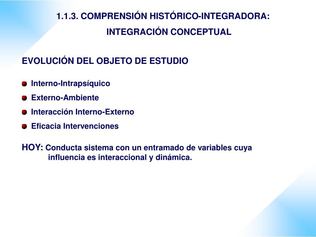 1.1.3. COMPRENSIÓN HISTÓRICO-INTEGRADORA: