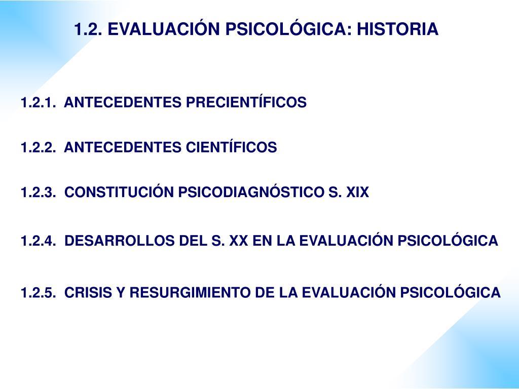 1.2. EVALUACIÓN PSICOLÓGICA: HISTORIA