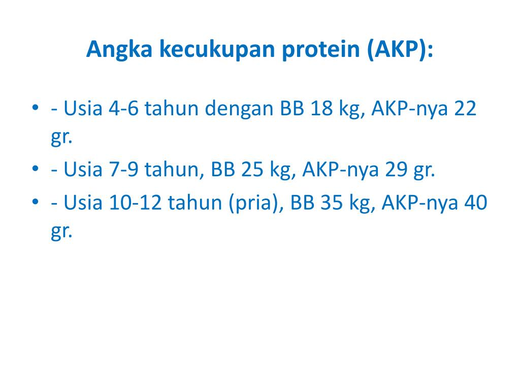 Angka kecukupan protein (AKP):