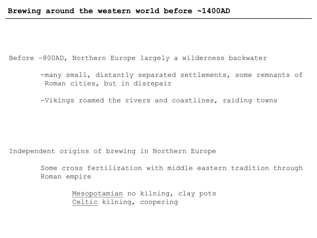 Brewing around the western world before ~1400AD