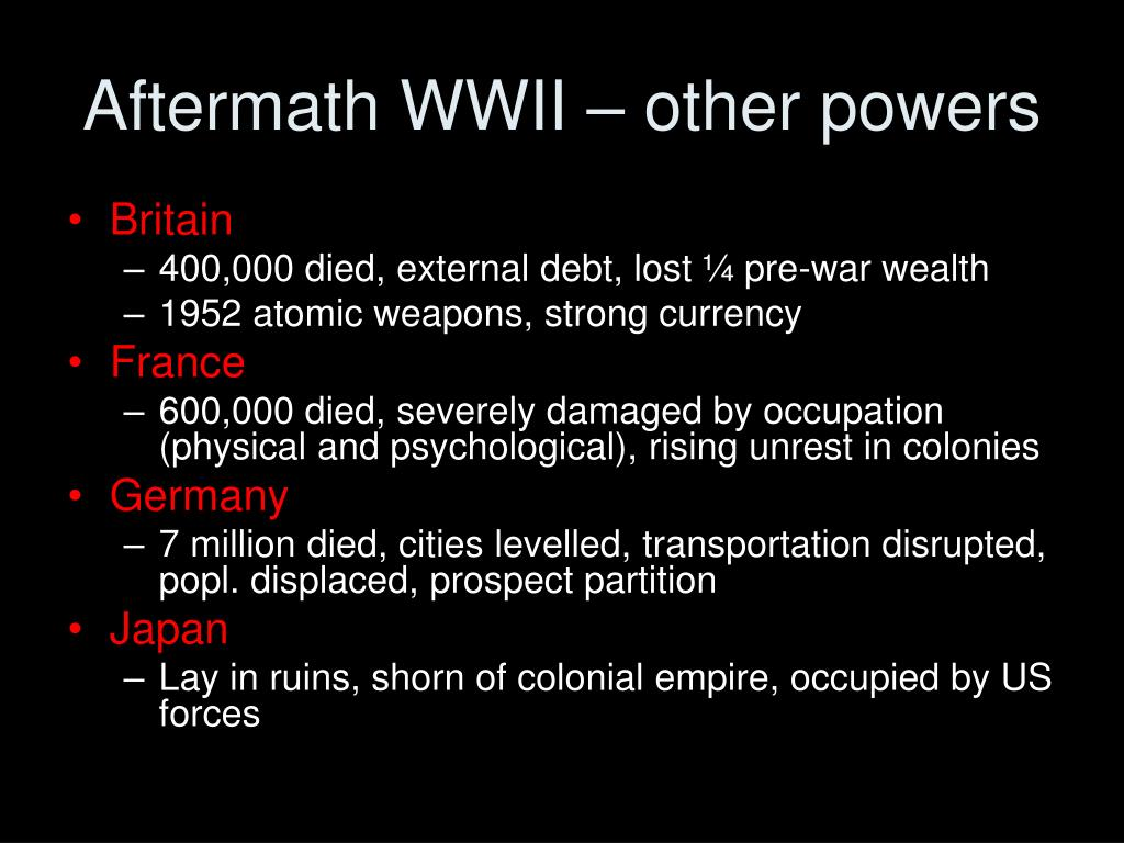 Aftermath WWII – other powers