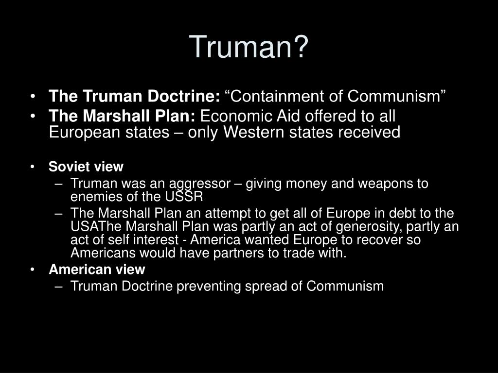 Truman?