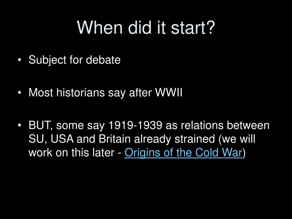 When did it start?