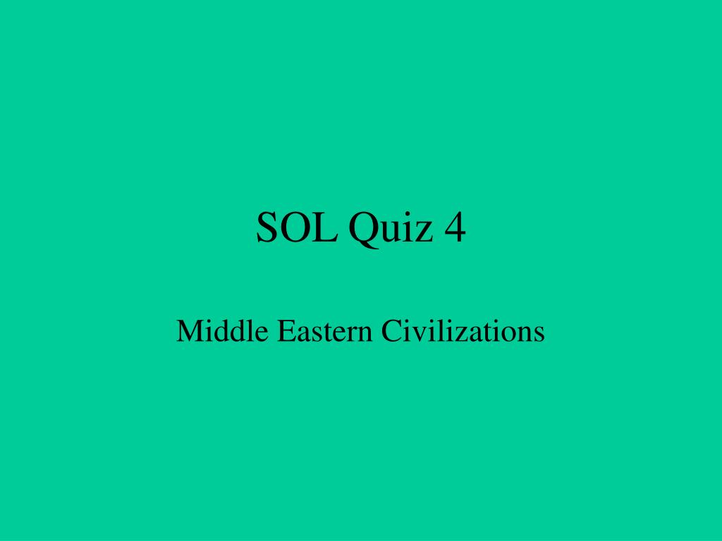 SOL Quiz 4