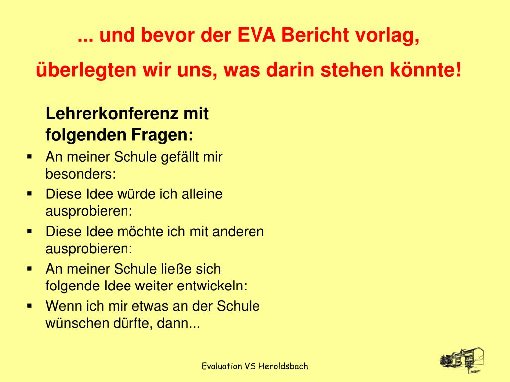 ... und bevor der EVA Bericht vorlag, überlegten wir uns, was darin stehen könnte!