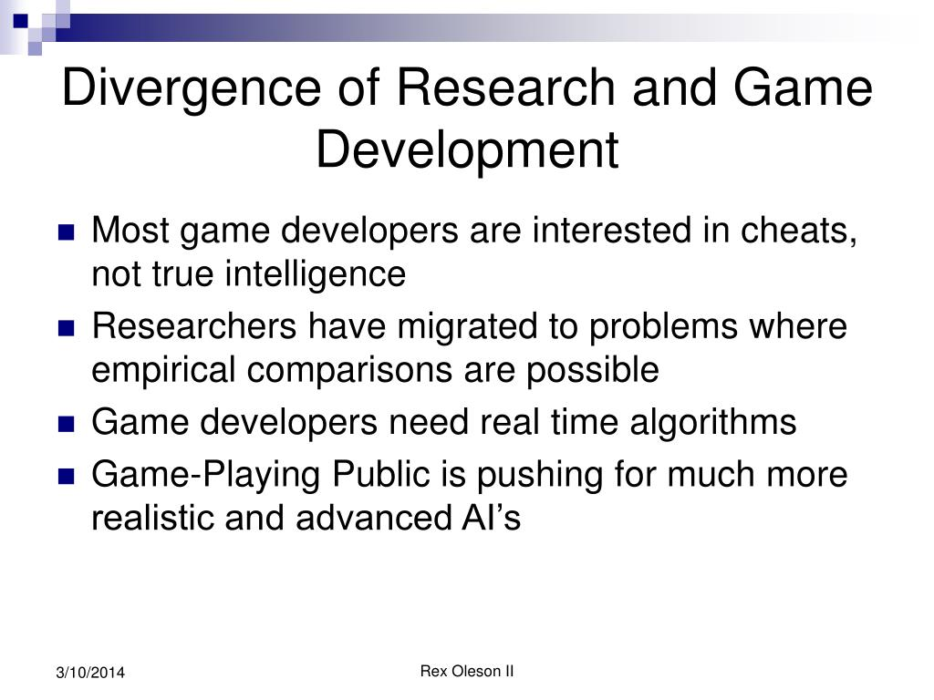Divergence of Research and Game Development