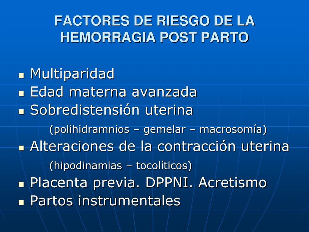 FACTORES DE RIESGO DE LA HEMORRAGIA POST PARTO