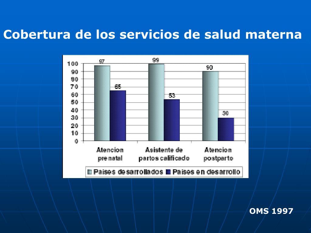 Cobertura de los servicios de salud materna