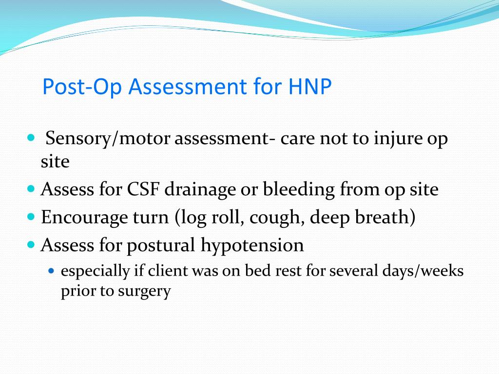 Post-Op Assessment for HNP