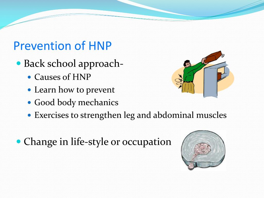 Prevention of HNP