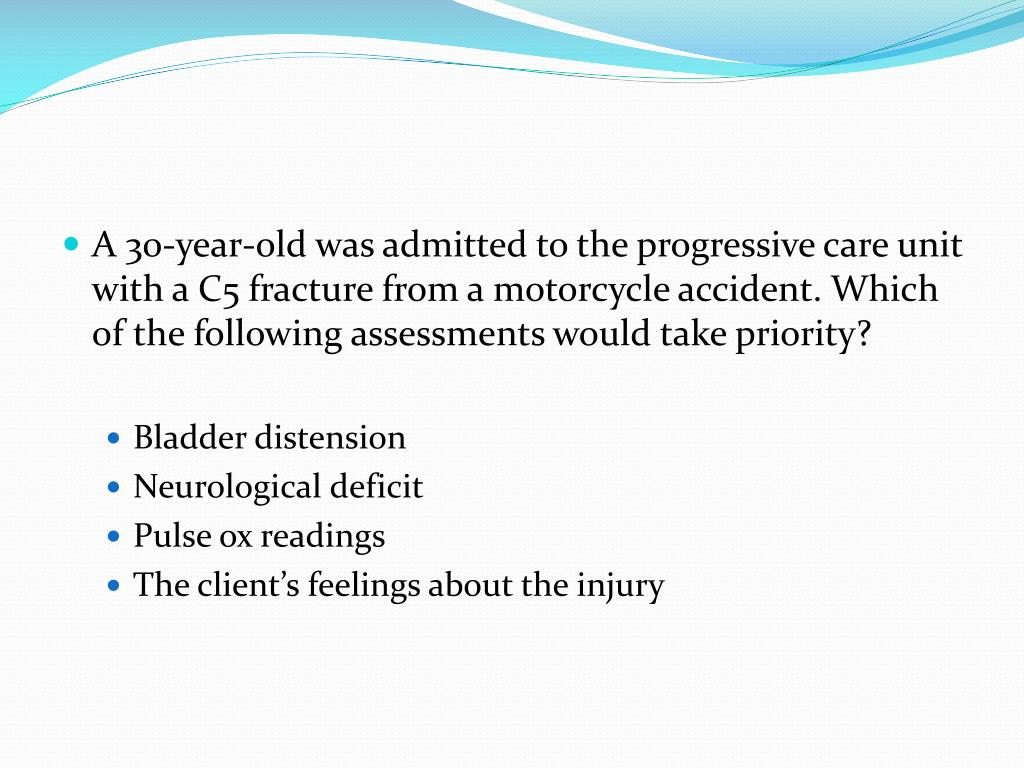 A 30-year-old was admitted to the progressive care unit with a C5 fracture from a motorcycle accident. Which of the following assessments would take priority?
