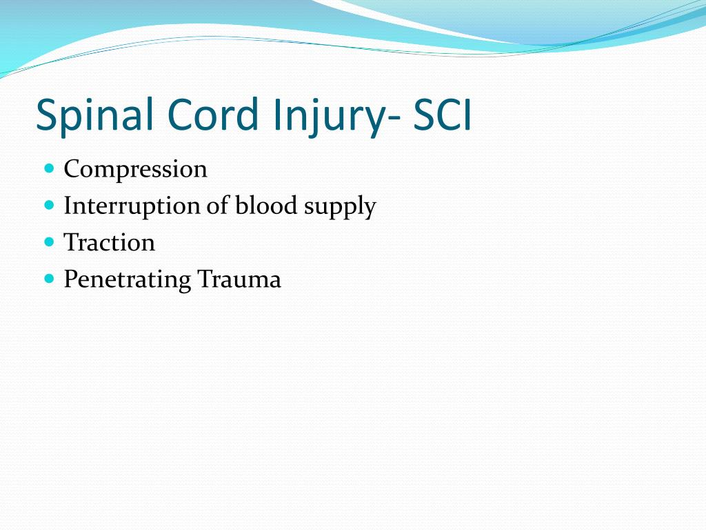 Spinal Cord Injury- SCI