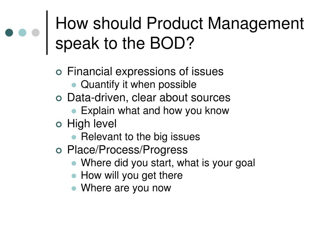 How should Product Management speak to the BOD?