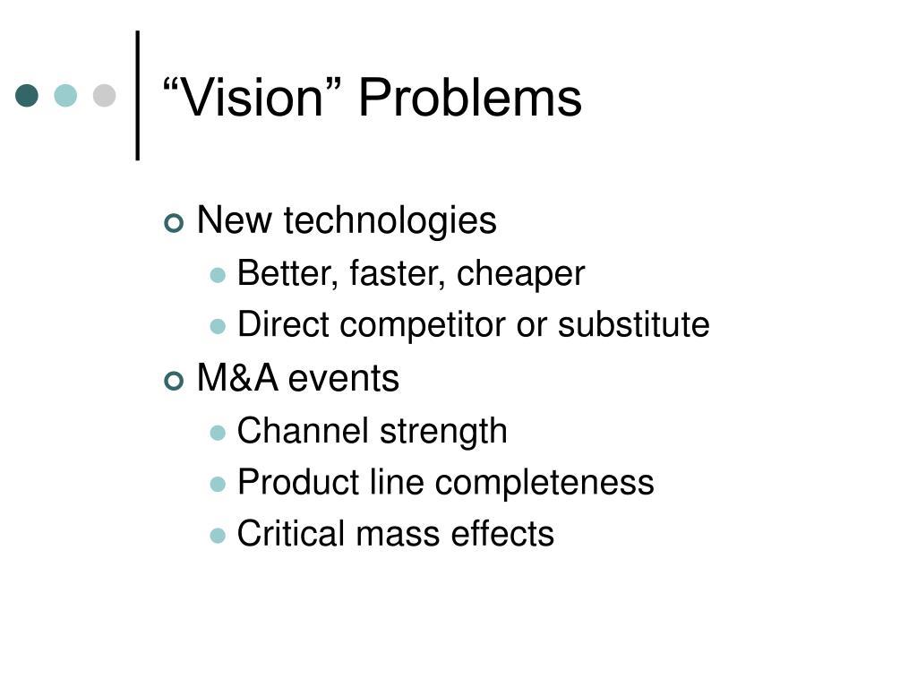 """Vision"" Problems"