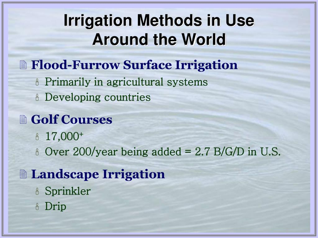 Irrigation Methods in Use