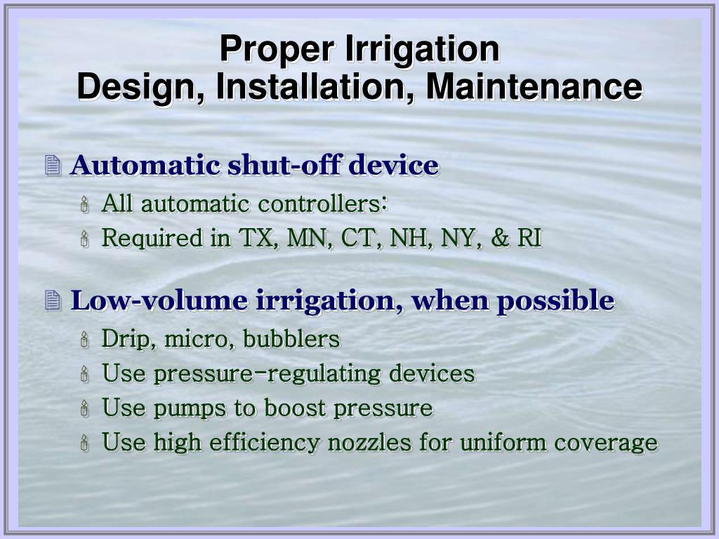 Proper Irrigation