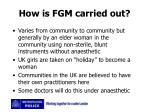 how is fgm carried out