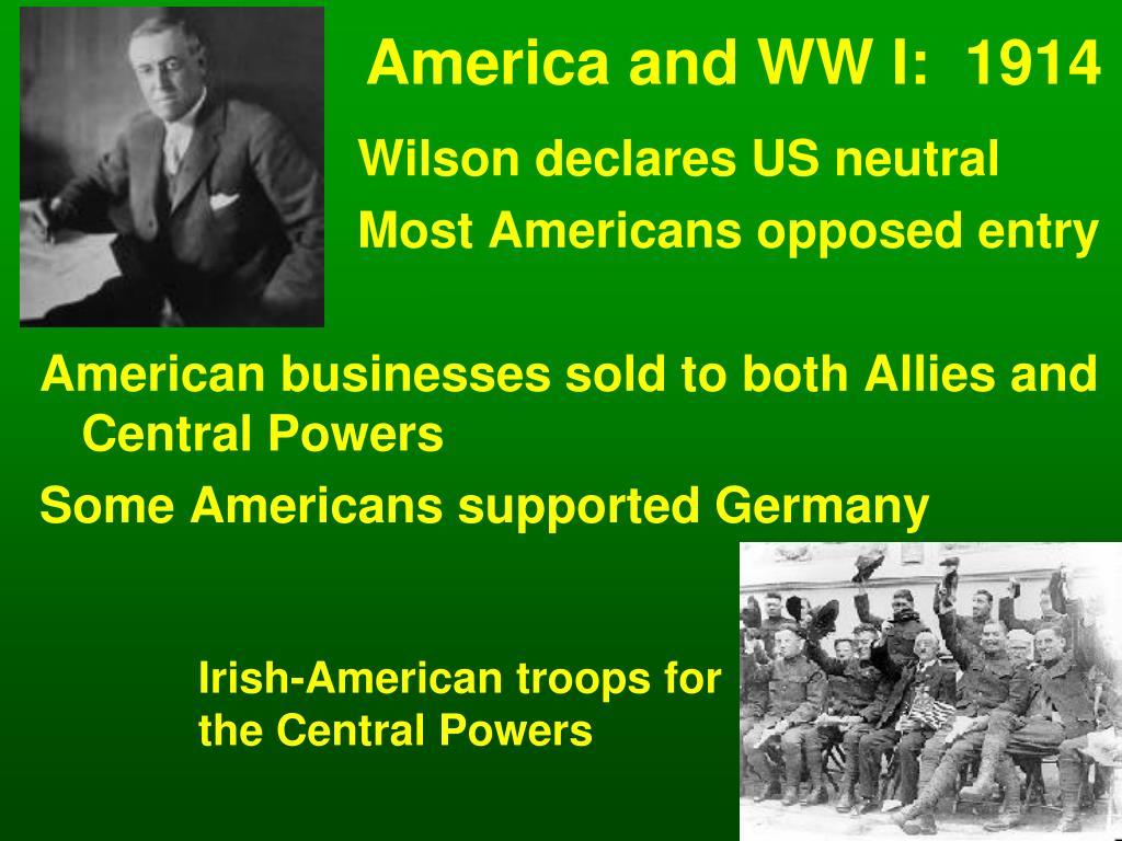 America and WW I:  1914