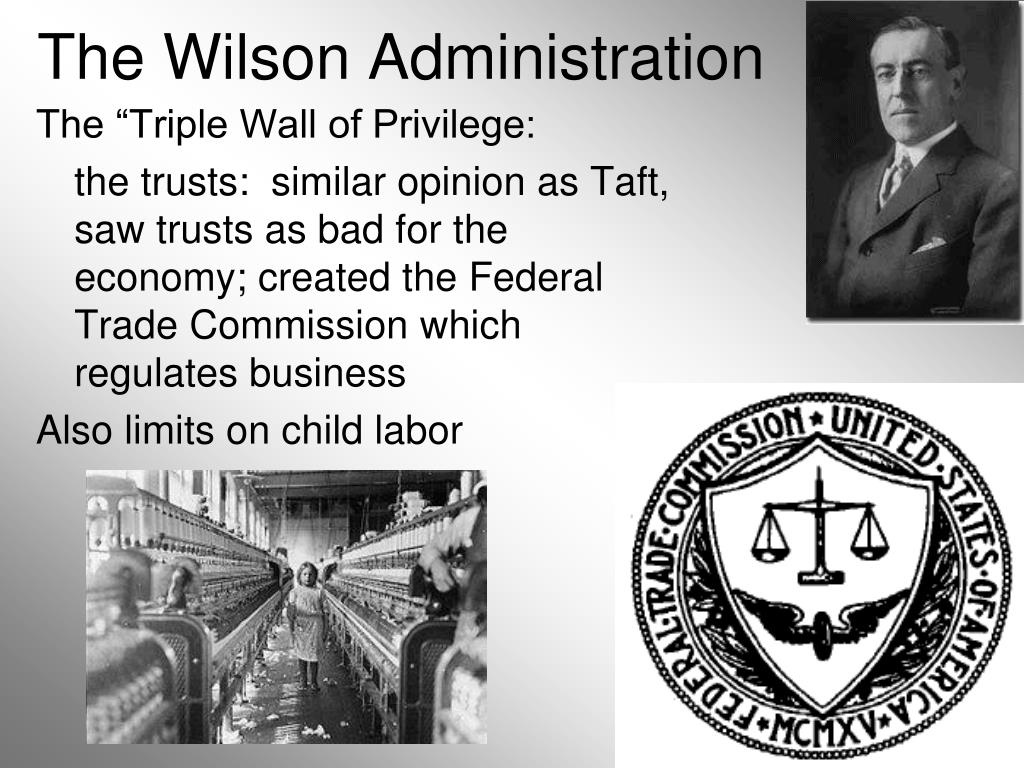The Wilson Administration