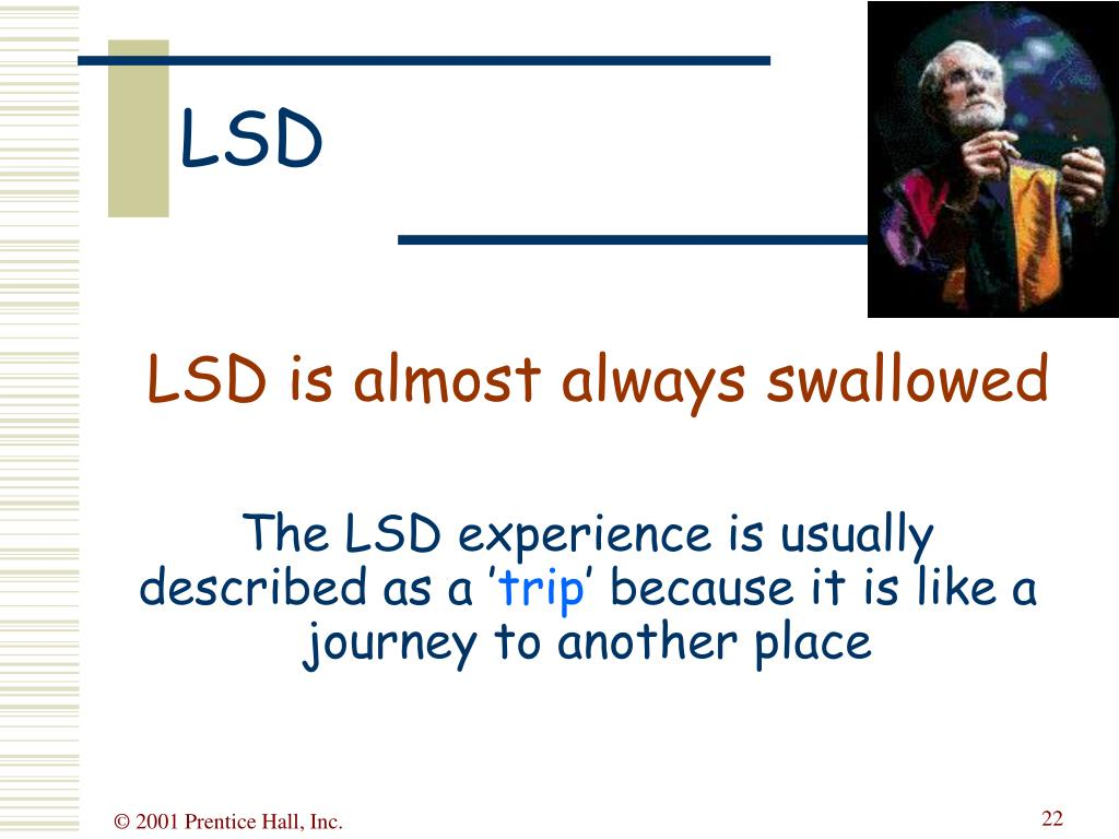 LSD is almost always swallowed