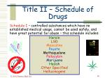 title ii schedule of drugs