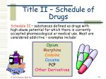 title ii schedule of drugs41
