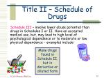 title ii schedule of drugs42