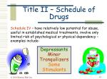 title ii schedule of drugs43