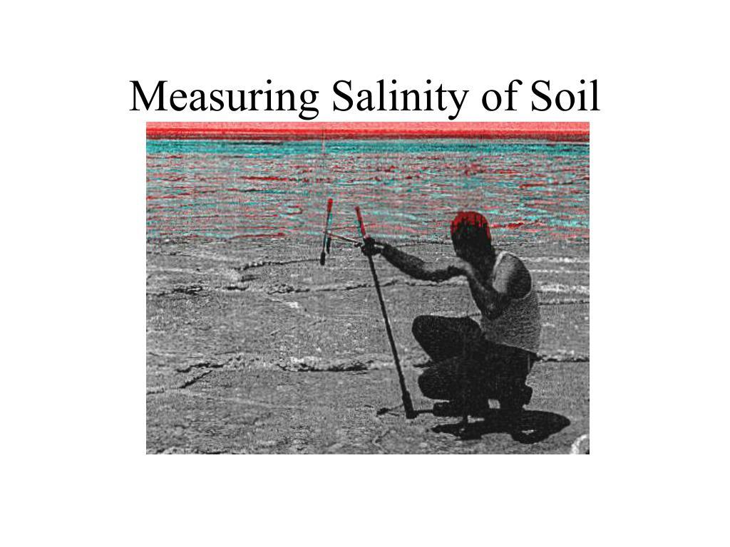 Measuring Salinity of Soil