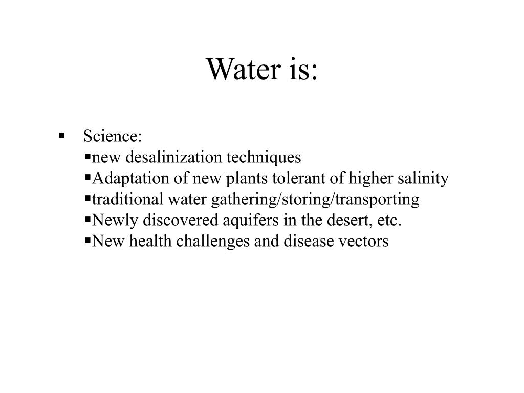 Water is: