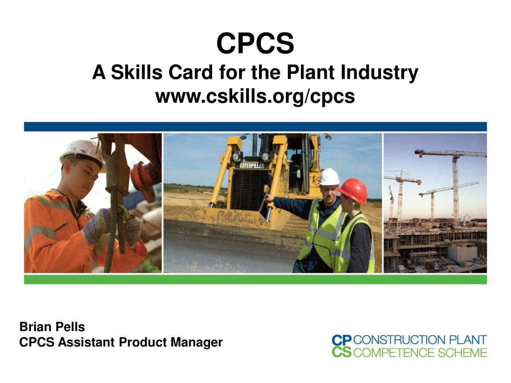 cpcs a skills card for the plant industry www cskills org cpcs