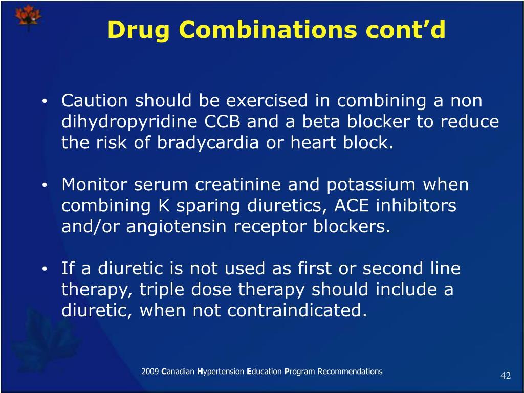 Drug Combinations cont'd