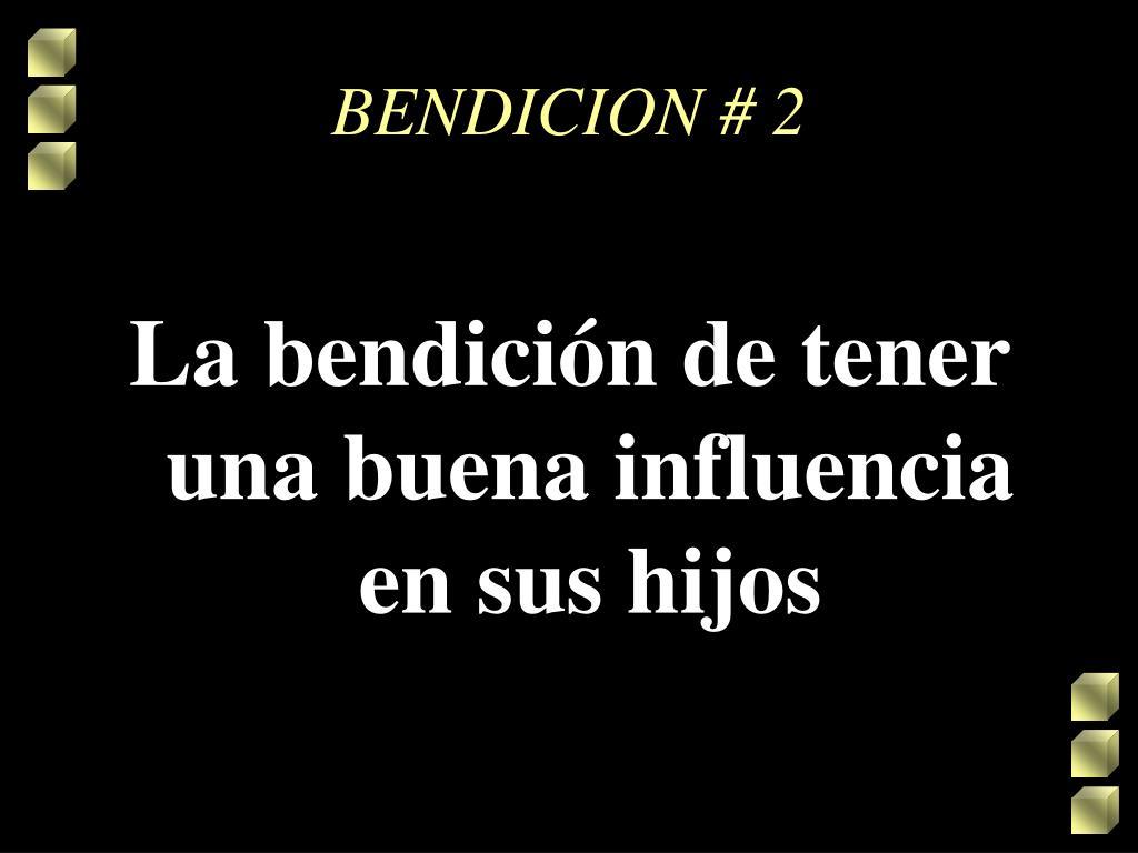 BENDICION # 2