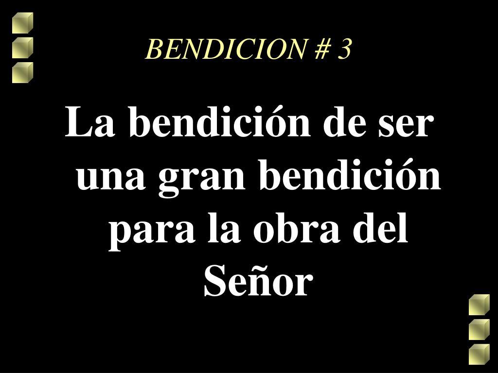 BENDICION # 3