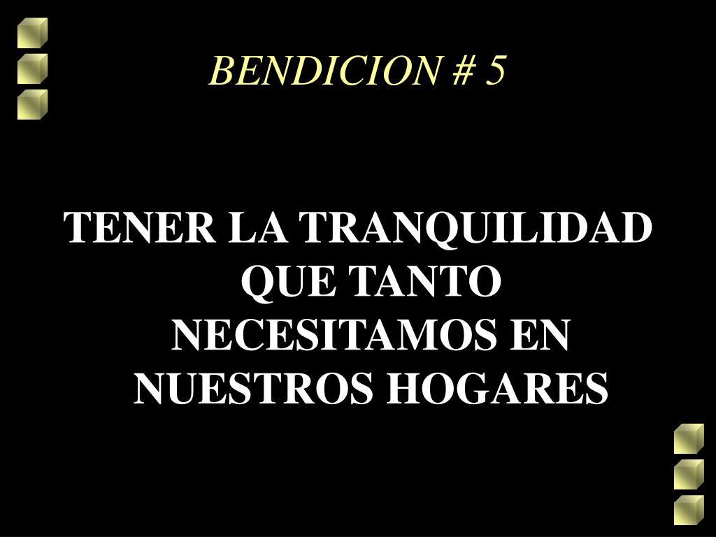 BENDICION # 5