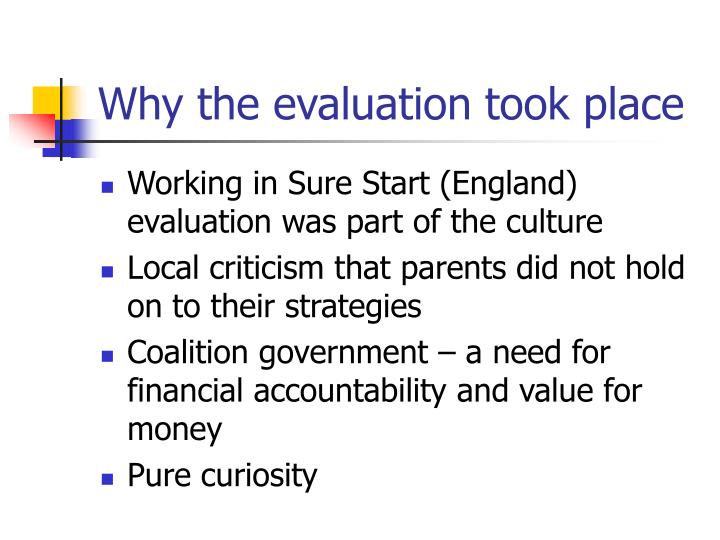 Why the evaluation took place l.jpg