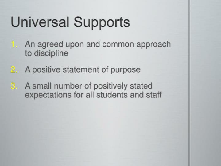 Universal Supports