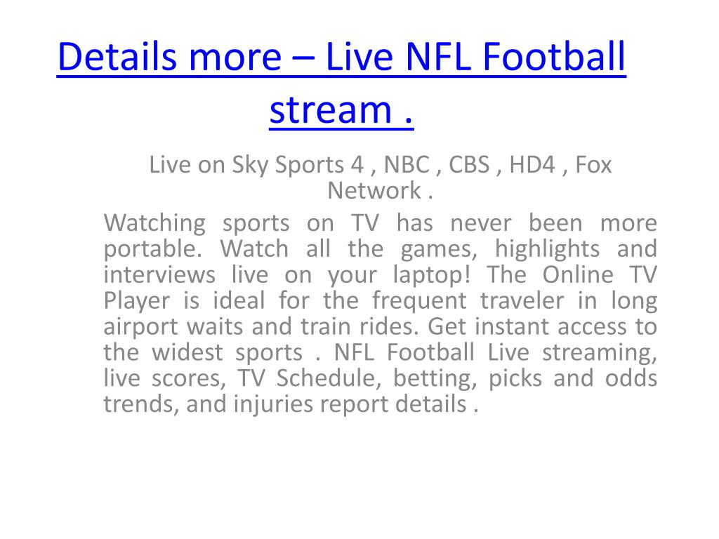 Details more – Live NFL Football stream .