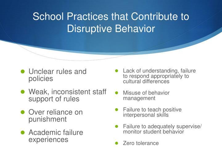 School Practices that Contribute to Disruptive Behavior