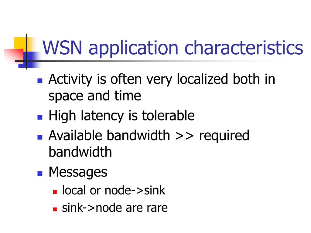 WSN application characteristics