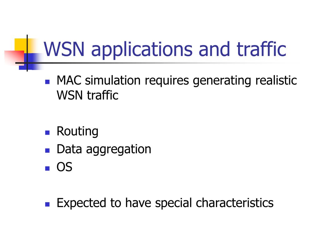 WSN applications and traffic