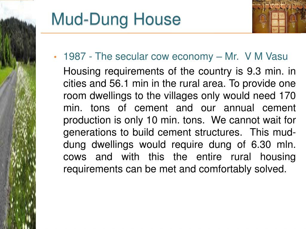 Mud-Dung House