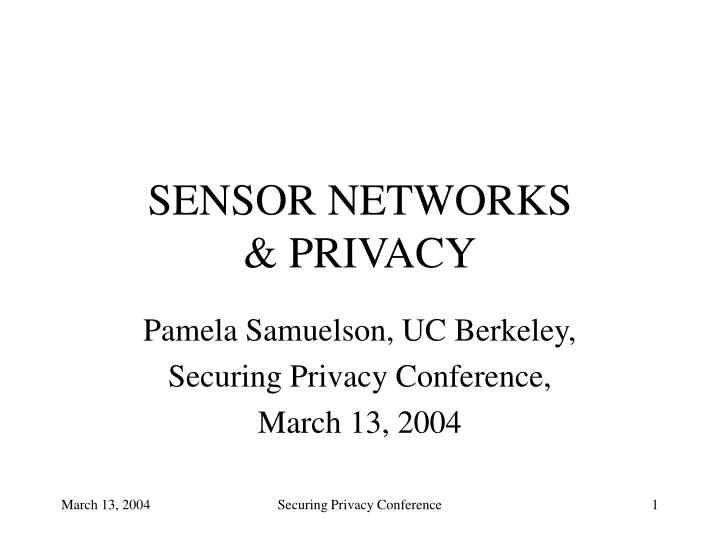 Sensor networks privacy l.jpg