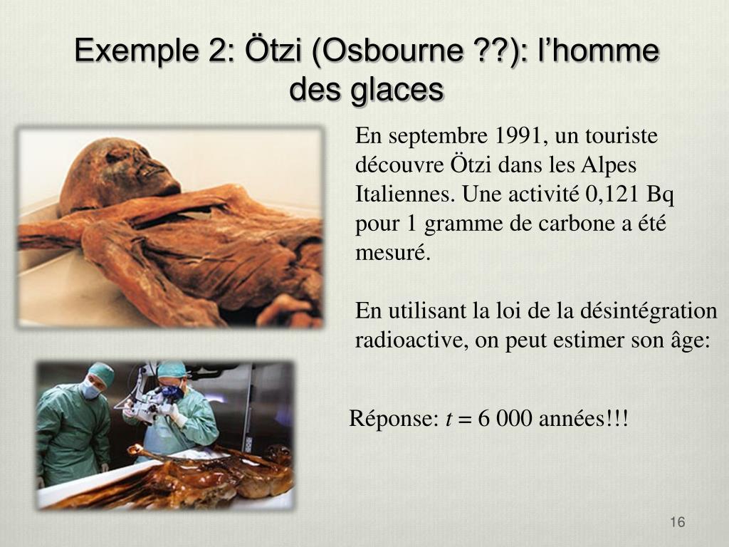 Exemple 2: Ötzi (Osbourne ??): l'homme des glaces