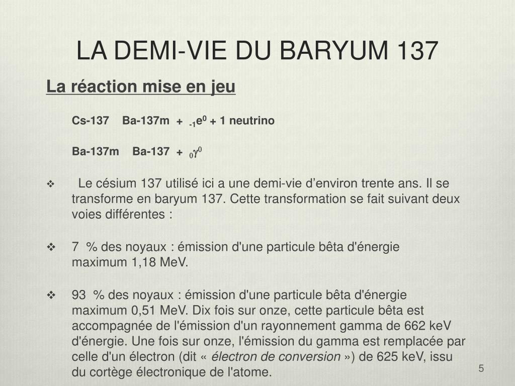 LA DEMI-VIE DU BARYUM 137