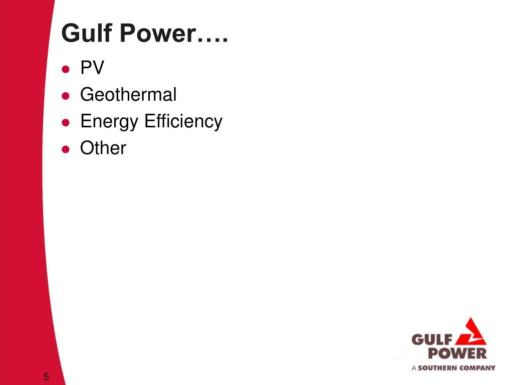 Gulf Power….