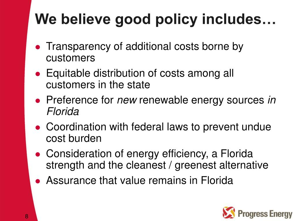 We believe good policy includes…