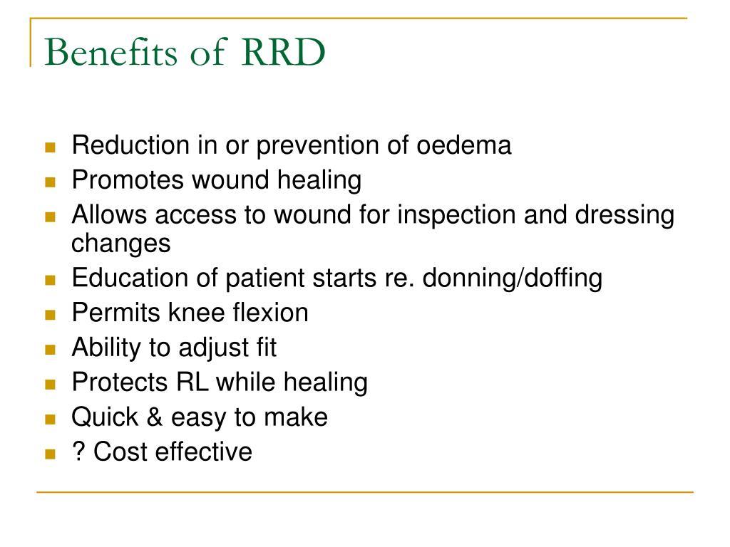 Benefits of RRD