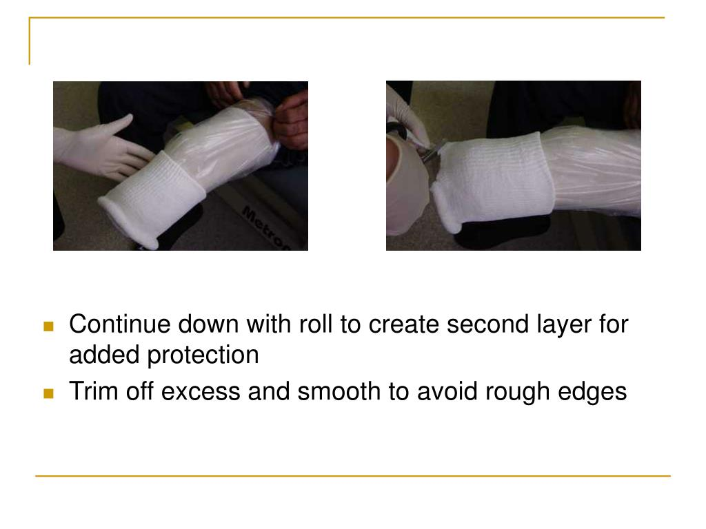 Continue down with roll to create second layer for added protection