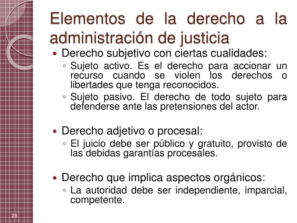 Elementos de la derecho a la administración de justicia